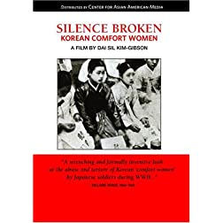 Silence Broken: Korean Comfort Women (K-12/Public Library/Community Group)