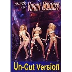 Attack of the Virgin Mummies: Un-cut version