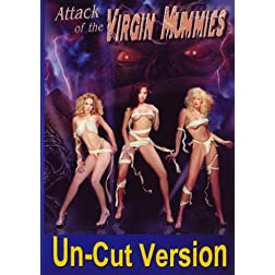 Attack of the Virgin Mummies: Un-cut version