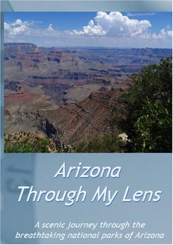 Arizona Through My Lens