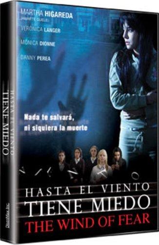 Hasta El Viento Tiene Miedo ( The Wind of Fear)