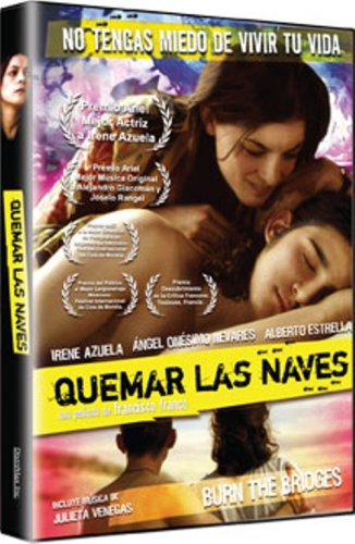 Quemar Las Naves (Burn The Bridges)