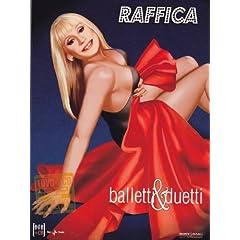 Raffica: Balletti & Duetti