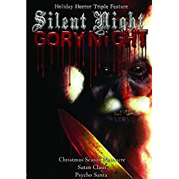 Silent Night, Gory Night