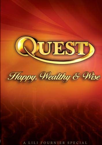 Quest: Happy, Wealthy & Wise