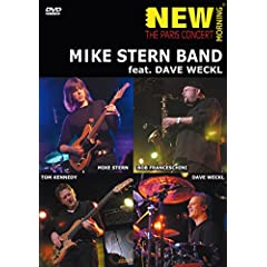 Mike Stern Band: New Morning - The Paris Concert
