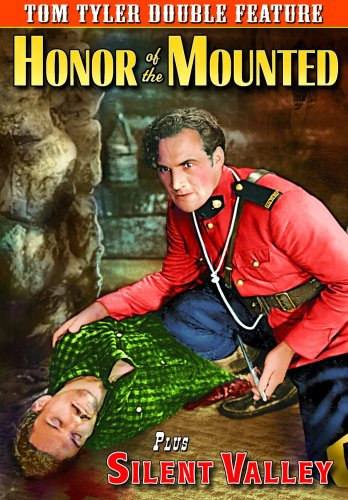 Tom Tyler Double Feature: Honor of The Mounted/Silent Valley