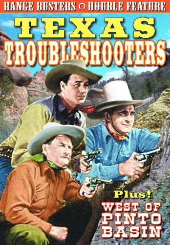 Range Busters: Texas Troubleshooters/West of Pinto Basin