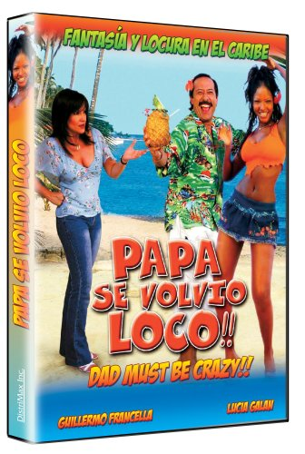 Papa Se Volvio Loco (Dad Must Be Crazy)