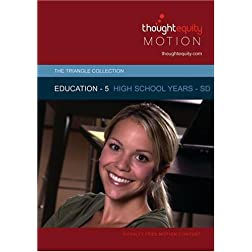 Education 5 - High School Years - SD