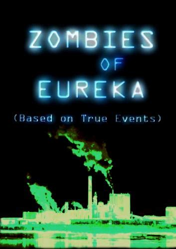 Zombies of Eureka