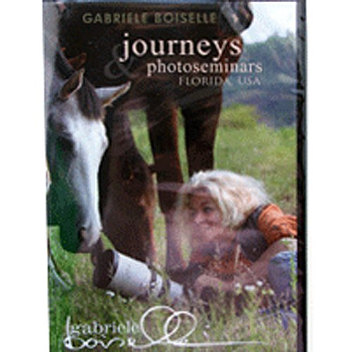 Gabriele Boiselle, Journeys and Photoseminars - Florida, USA