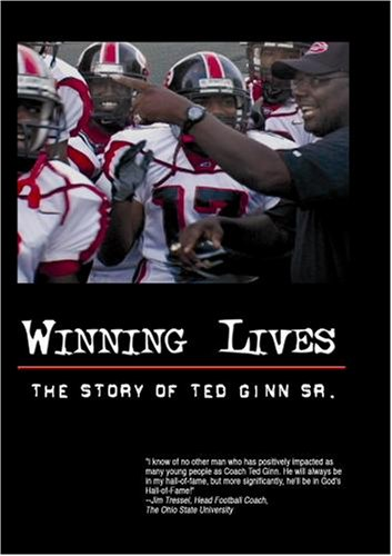 """Winning Lives: The Story of Ted Ginn Sr."""