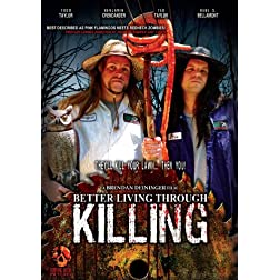 Better Living Through Killing