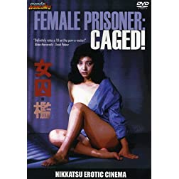 Female Prisoner: Caged!