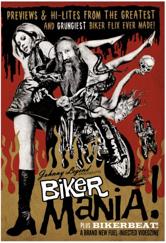 Johnny Legend Presents Biker Mania!