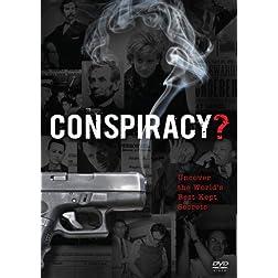 Conspiracy?