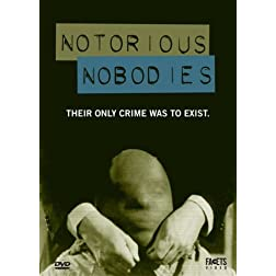 The Notorious Nobodies