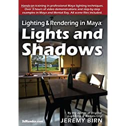 Lighting & Rendering in Maya: Lights and Shadows [Interactive DVD]