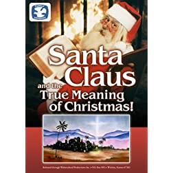 Santa Claus and the True Meaning of Christmas