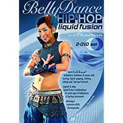 Bellydance - Hip-Hop: Liquid Fusion 2-DVD Set