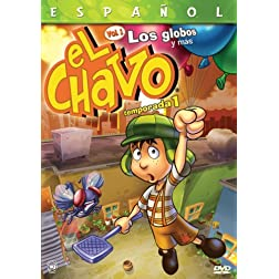 El Chavo Animado, Vol. 1: Los Globos y Mas