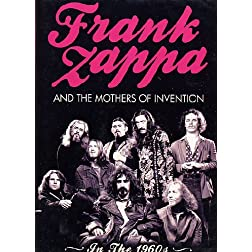 Frank Zappa and the Mothers of Invention: In the 1960's