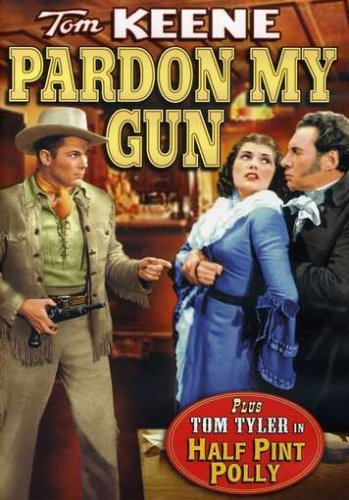 Pardon My Gun/Half Pint Polly