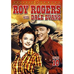 Roy Rogers with Dale Evans, Vol. 10