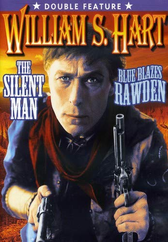 The Silent Man/Blue Blazes Rawden