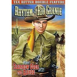 Rhythm of the Rio Grande/Rainbow Over the Range