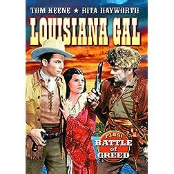 Louisiana Gal/Battle of Greed
