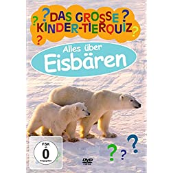 Das Grosse Kinder-Tierquiz-Eisbaren