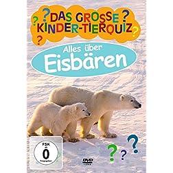 Das Grosse Kinder-Tierquiz-Eisbaren