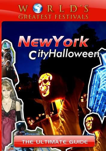 World's Greatest Festivals  The Ultimate Guide to New York City Halloween
