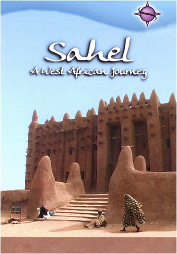 Sahel A West African Journey
