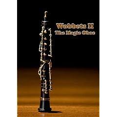 Wobbets II: The Magic Oboe