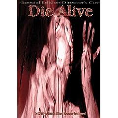 Die Alive