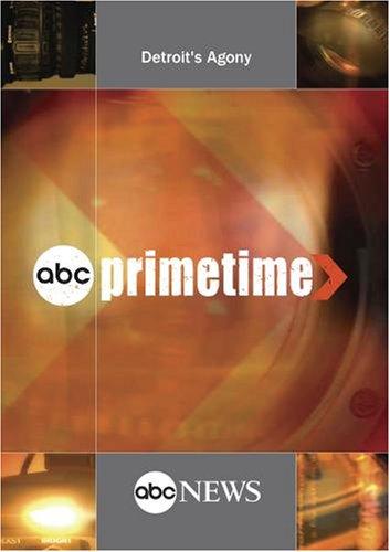 ABC News Primetime Detroit's Agony