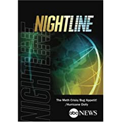 ABC News Nightline The Meth Crisis/Bug Appetit!/Hurricane Dolly