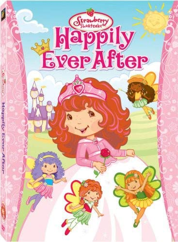 Strawberry Shortcake: Happily Ever After