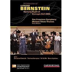 A Celebration of Leonard Bernstein: Opening Night at Carnegie Hall 2008