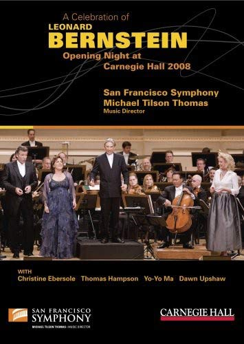 A Celebration of Leonard Bernstein: Opening Night at Carnegie Hall 2008