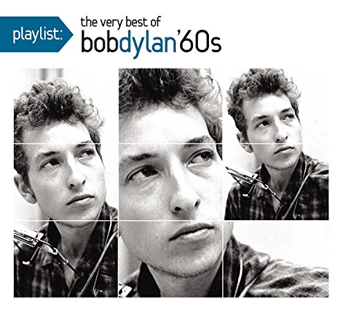 Playlist: The Very Best of Bob Dylan '60s