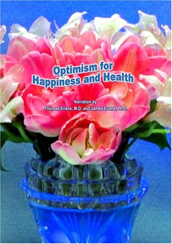 Optimism for Happiness and Health