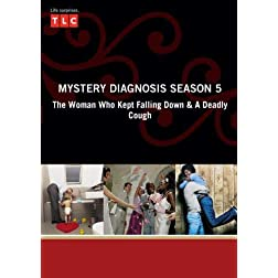 Mystery Diagnosis Season 5 - The Woman Who Kept Falling Down & A Deadly Cough