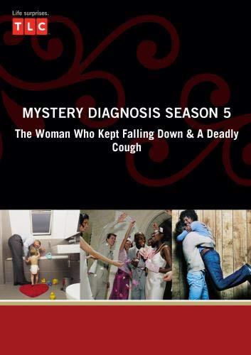 Mystery Diagnosis Season 5 - The Woman Who Kept Falling Down & A Deadly Cough