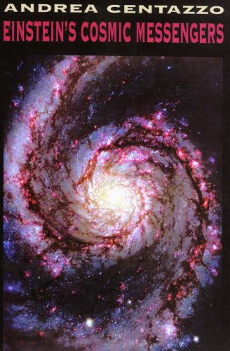 Andrea Centazzo - Einstein's Cosmic Messengers
