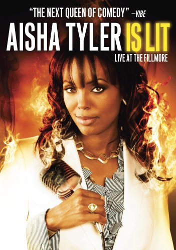 Aisha Tyler: Is Lit: Live at the Fillmore