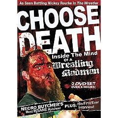 Choose Death: Necro Butcher Inside the Mind of Wrestling Madman